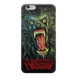 """Чехол для iPhone 6 """"Оборотень/Werewolf"""" - страх, ужасы, волк, оборотень, werewolf"""