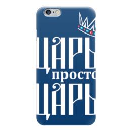 """Чехол для iPhone 6 """"ЦАРьь"""" - царь"""