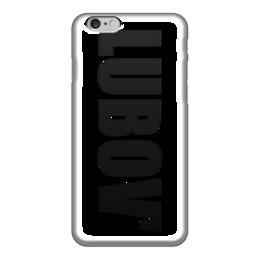 """Чехол для iPhone 6 """"с именем Любовь"""" - любовь, чехол с именем, чехол с именем любовь"""