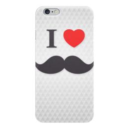 """Чехол для iPhone 6 """"Я люблю усы """" - арт, усы, я люблю"""