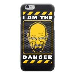 """Чехол для iPhone 6 """"I am the Danger (Breaking Bad)"""" - во все тяжкие, breaking bad, я опасен"""