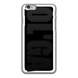 """Чехол для iPhone 6 """"с именем Ольга"""" - ольга, чехол с именем, чехол с именем ольга"""