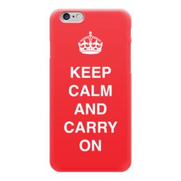 """Чехол для iPhone 6 глянцевый """"Keep calm and carry on"""" - англия, язык, keep, дизайн, english"""