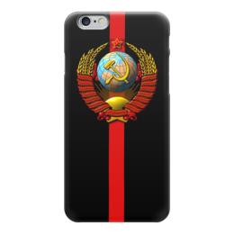 """Чехол для iPhone 6 """"СССР!"""" - ссср, oldschool, кпсс"""