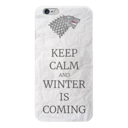 "Чехол для iPhone 6 ""Старки | House Stark"" - keep calm, stark, игры престолов, game of trones"