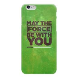 """Чехол для iPhone 6 """"May the force be with you"""" - star wars, звездные войны, сила, 4 мая"""