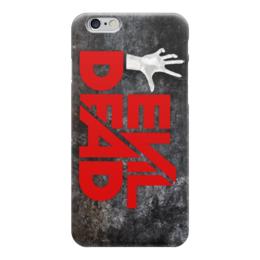 """Чехол для iPhone 6 глянцевый """"Evil Dead"""" - evil dead, зловещие мертвецы, ужасы, фильм ужасов, кино"""