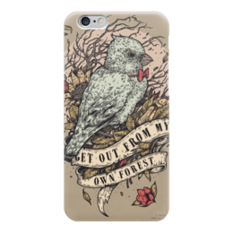 """Чехол для iPhone 6 глянцевый """"get out from my own forest"""" - bird, forest, nest, птица, лес, гнездо"""
