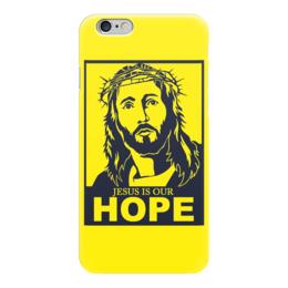 """Чехол для iPhone 6 """"Иисус - наша надежда"""" - вера, религия, иисус, бог, божество"""