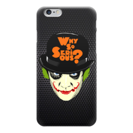 "Чехол для iPhone 6 ""Why so Serious? (Joker)"" - joker, джокер, clockwork orange, заводной апельсин, бэтмен"