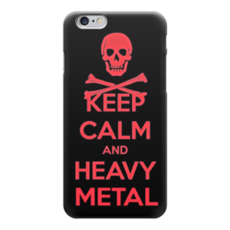"Чехол для iPhone 6 глянцевый ""Keep Calm Art"" - keep calm, heavy metal, skull, череп, хеви метал"