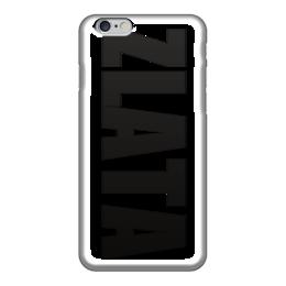 """Чехол для iPhone 6 """"с именем Злата"""" - чехол с именем, чехол с именем злата, злата"""