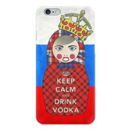 "Чехол для iPhone 6 ""Keep Calm Matryoshka "" - россия, водка, матрёшка, keep calm, matryoshka"