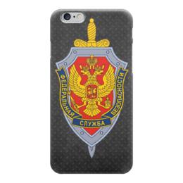 """Чехол для iPhone 6 """"ФСБ России"""" - день защитника отечества"""