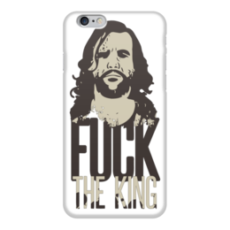 "Чехол для iPhone 6 ""Fuck The King"" - fuck, король, сериал, игра престолов, game of thrones"