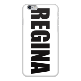 """Чехол для iPhone 6 """"с именем Регина"""" - чехол с именем, чехол с именем регина, регина"""