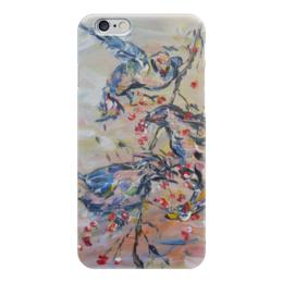 """Чехол для iPhone 6 """"Весна"""" - красиво, птички, ветка, апрель, ягодки"""