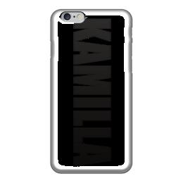 "Чехол для iPhone 6 глянцевый ""с именем Камилла"" - чехол с именем камилла, чехол с именем, камилла"