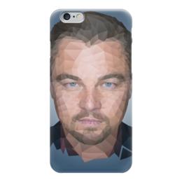 "Чехол для iPhone 6 ""Leonardo DiCaprio"" - леонардо, лео, дикаприо, полигон"