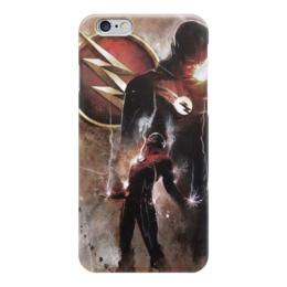 "Чехол для iPhone 6 ""Флэш (Flash)"" - flash, комиксы, флеш, dc comics, барри аллен"