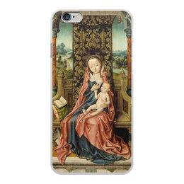 "Чехол для iPhone 6 Plus, объёмная печать ""Мадонна с младенцем на троне (Альберт Баутс)"" - картина, живопись, возрождение, баутс"