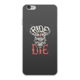 "Чехол для iPhone 6 Plus, объёмная печать ""Ride die"" - череп, надписи, гонки, мото, ride die"