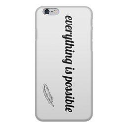 """Чехол для iPhone 6, объёмная печать """"Нет ничего невозможного"""" - надписи, подарок, свобода, символ"""