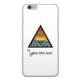 """Чехол для iPhone 6, объёмная печать """"Ты солнце"""" - солнце, море, sun, горы, mountain"""