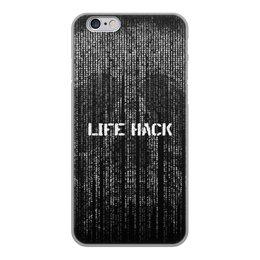 """Чехол для iPhone 6, объёмная печать """"Череп Life Hack"""" - skull, череп, фразы, матрица, hacker"""