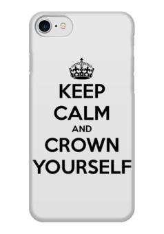 """Чехол для iPhone 7 глянцевый """"Keep Calm and Crown yourself"""" - любовь, корона, город, keep calm, баския"""