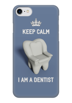 "Чехол для iPhone 7 глянцевый ""Keep calm I am a dentist"" - стоматолог, iphone, дантист, работа, зуб"