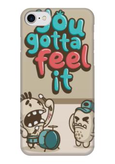 """Чехол для iPhone 7 глянцевый """"Вы должны чувствовать это"""" - feel it, вы должны чувствовать это"""