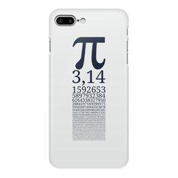 """Чехол для iPhone 7 Plus, объёмная печать """"Число Пи"""" - математика, алгебра, гик, число, пи"""