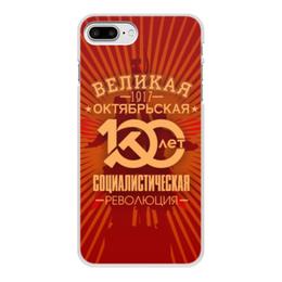 """Чехол для iPhone 7 Plus, объёмная печать """"Октябрьская революция"""" - ссср, революция, коммунист, серп и молот, 100 лет революции"""