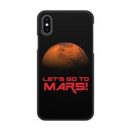 """Чехол для iPhone X/XS, объёмная печать """"Let's go to Mars!"""" - космос, вселенная, наука, астрономия, the spaceway"""