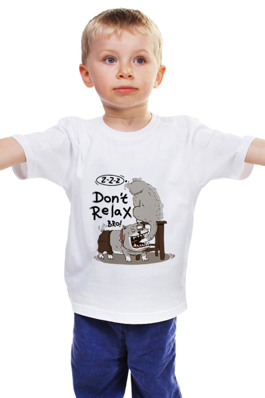 Детская футболка классическая унисекс Printio Don t relax bro! футболка wearcraft premium printio don t relax bro