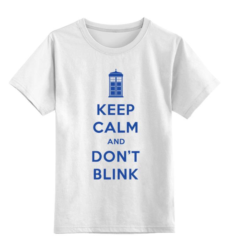 Детская футболка классическая унисекс Printio Keep calm and don't blink (tardis) толстовка wearcraft premium унисекс printio keep calm and don t blink tardis