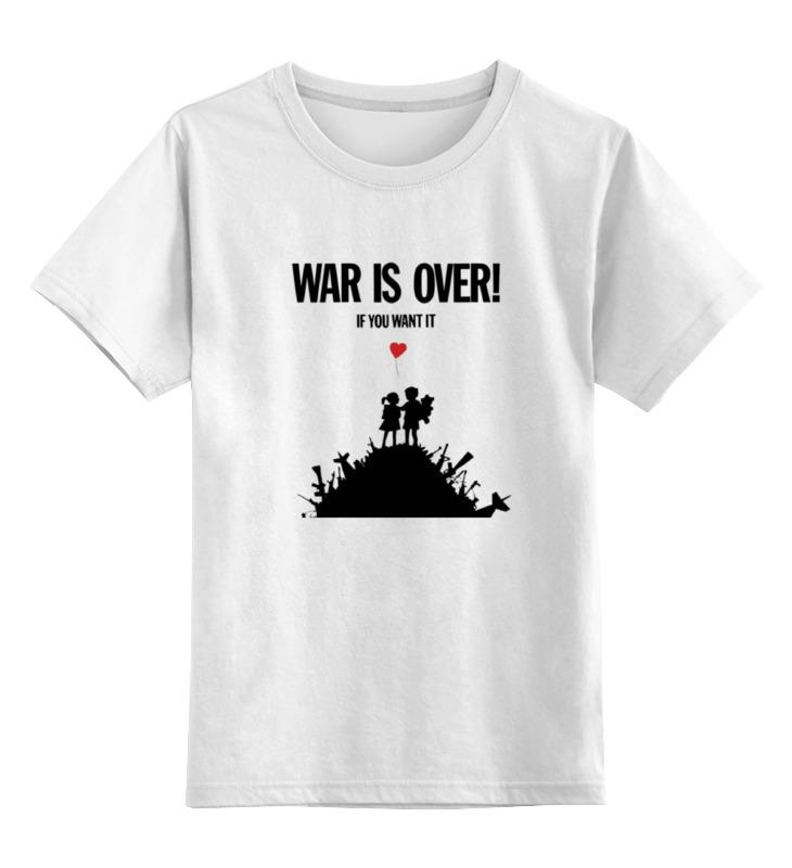Детская футболка классическая унисекс Printio War is over