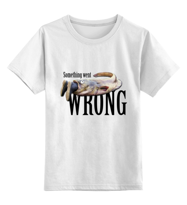 Printio Something went wrong детская футболка классическая унисекс printio wrong hole