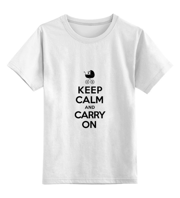 Детская футболка классическая унисекс Printio Keep calm & carry on детская футболка классическая унисекс printio keep calm and ski on