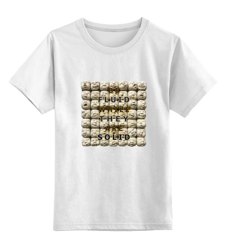 Детская футболка классическая унисекс Printio Be fluid while they are solid футболка стрэйч printio be fluid while they are solid