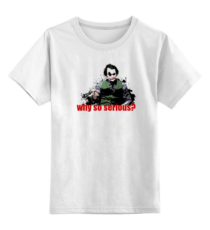 Детская футболка классическая унисекс Printio Joker (why so serious?) толстовка wearcraft premium унисекс printio joker why so serious