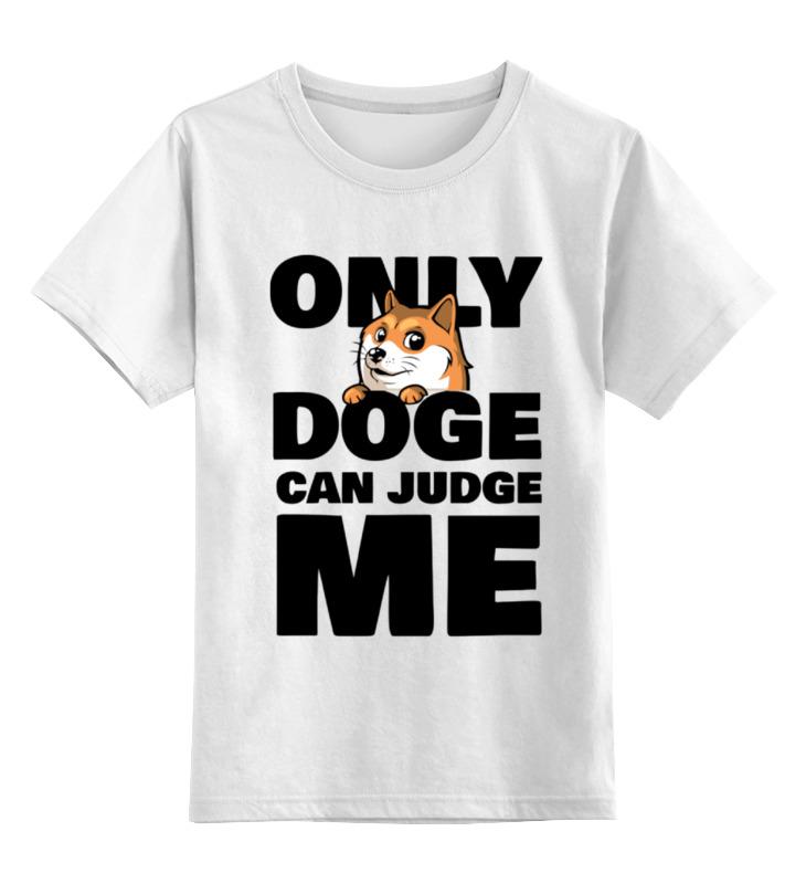 Детская футболка классическая унисекс Printio Only doge can judge me only a promise