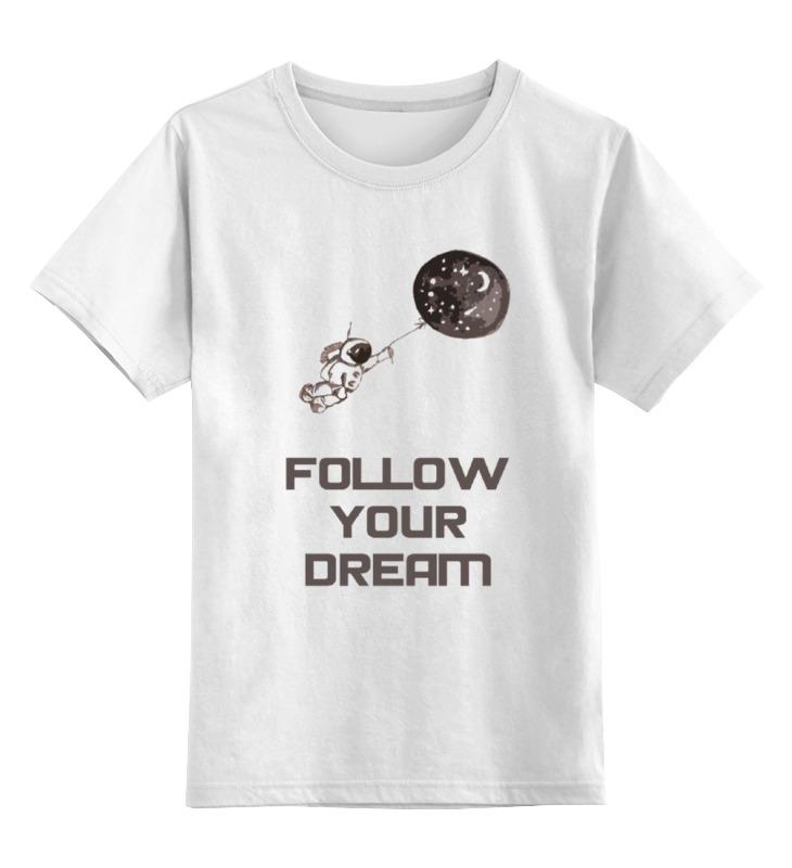 Детская футболка классическая унисекс Printio Follow your dream