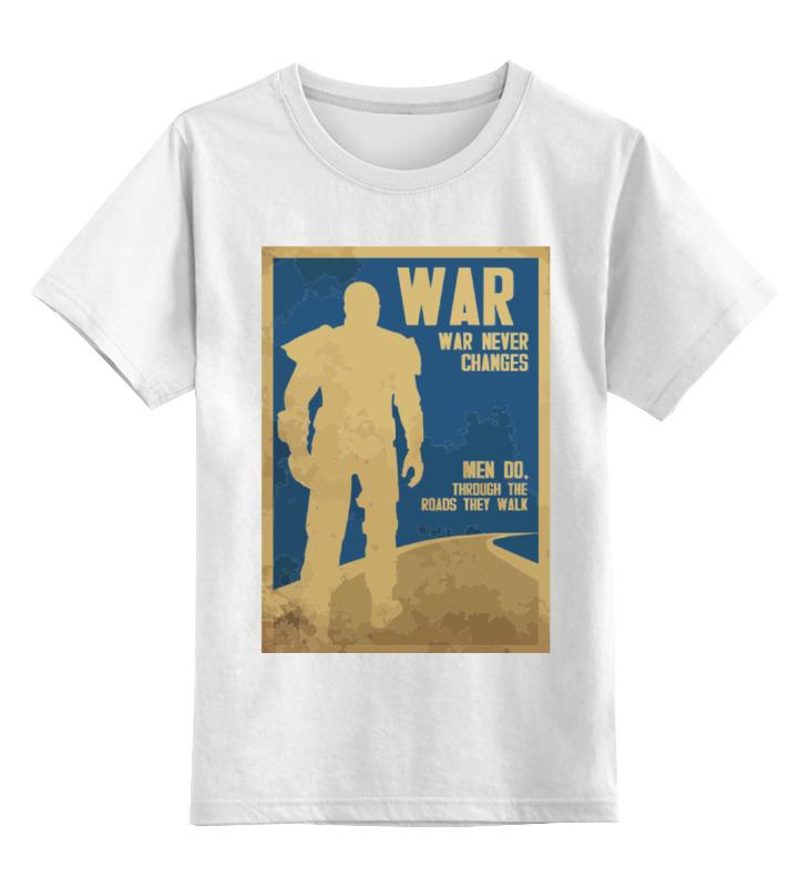 Детская футболка классическая унисекс Printio Fallout - war never changes футболка print bar war war never changes