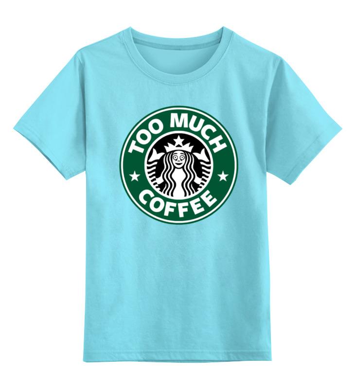 Детская футболка классическая унисекс Printio Too much coffee майка классическая printio too much coffee