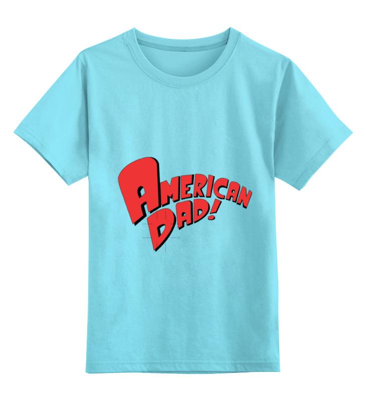 Детская футболка классическая унисекс Printio American dad.