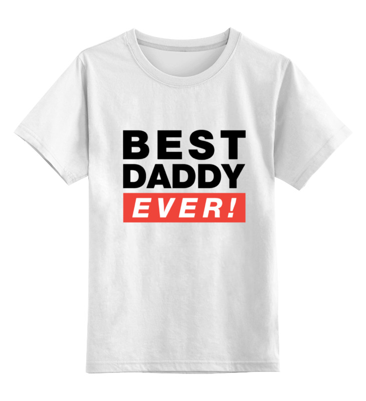 Детская футболка классическая унисекс Printio Лучший отец (best dad ever) детская футболка классическая унисекс printio my dad fun stuff