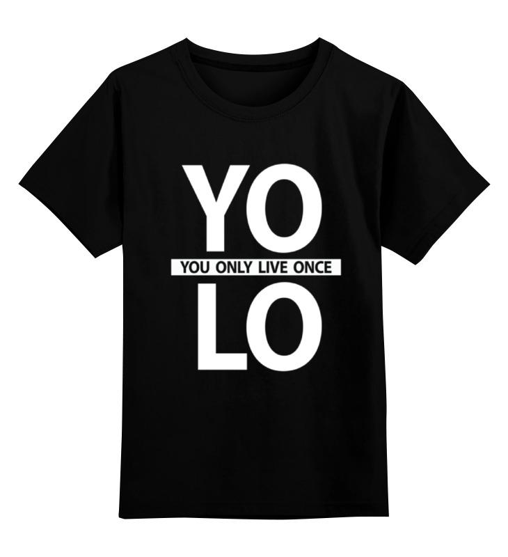 Детская футболка классическая унисекс Printio Yolo (you only live once) цены онлайн