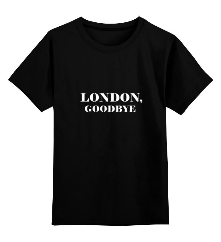 Детская футболка классическая унисекс Printio London, goodbye майка классическая printio london
